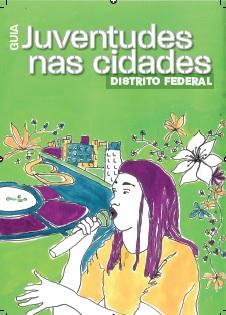 Guia Juventudes nas cidades: Distrito Federal
