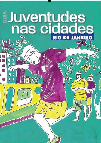 Guia Juventudes nas cidades: Rio de Janeiro