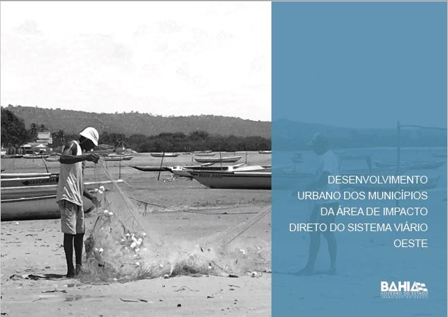 Desenvolvimento Urbano dos Municípios da Área de Impacto Direto do Sistema Viário Oeste