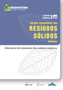 Gestão sustentável dos resíduos sólidos urbanos: alternativa de tratamento dos resíduos orgânicos