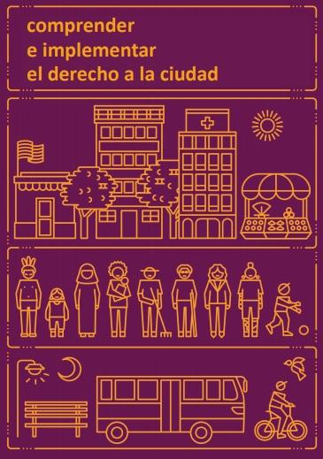 Comprender e Implementar el Derecho a la Ciudad