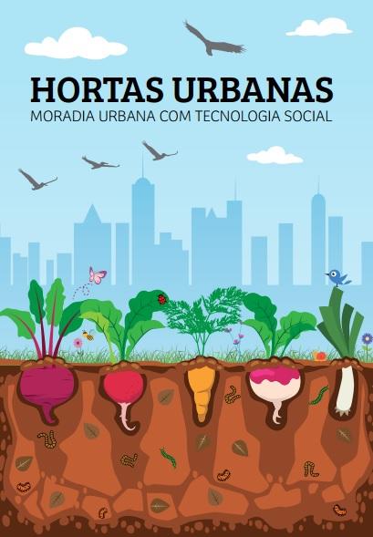 Hortas urbanas: moradia urbana com tecnologia social